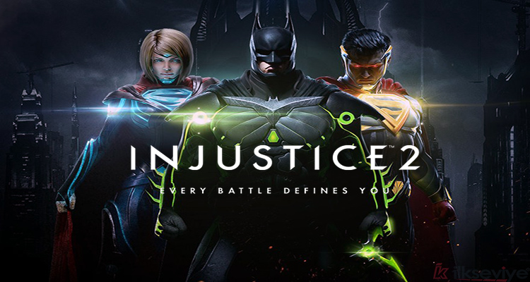 Injustice 2 Steam Çıktı