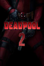 2018 Yılında Vizyona Girecek Filmler Deadpool 2