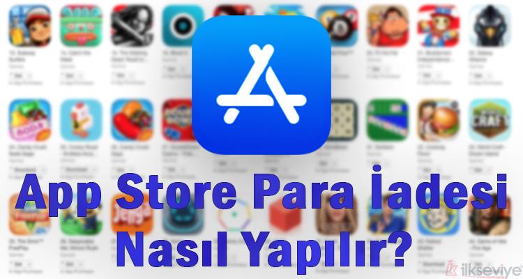App Store Para İadesi