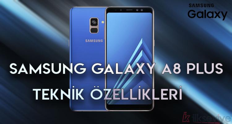 Samsung Galaxy A8 Plus Özellikleri