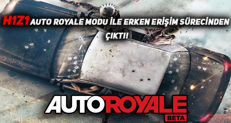 H1Z1 Auto Royale Modu