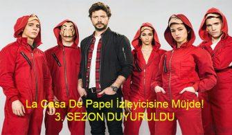 La Casa De Papel 3. Sezonu Duyuruldu!