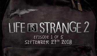 Life is Strange 2 Çıkış Tarihi Belli Oldu!