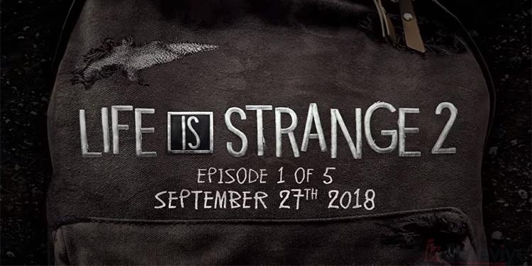 Life is Strange 2 Çıkış Tarihi