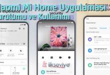 Xiaomi Mi Home Uygulaması