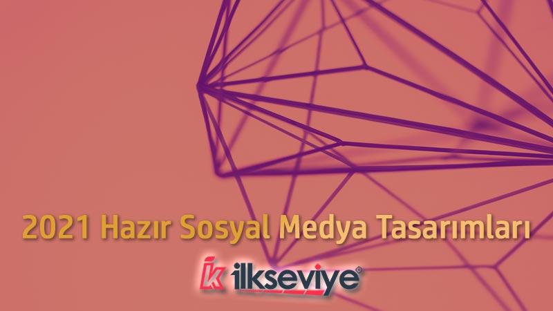 2021 hazır sosyal medya tasarımları