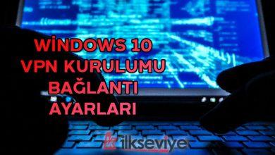 windows 10 vpn ayarları açma