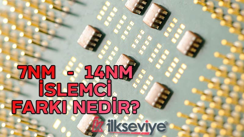 işlemci nm nedir