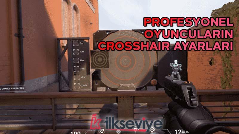 valorant profesyonel crosshair ayarları