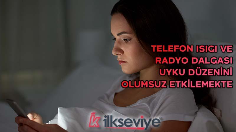 telefonun zararları melatonin uyku