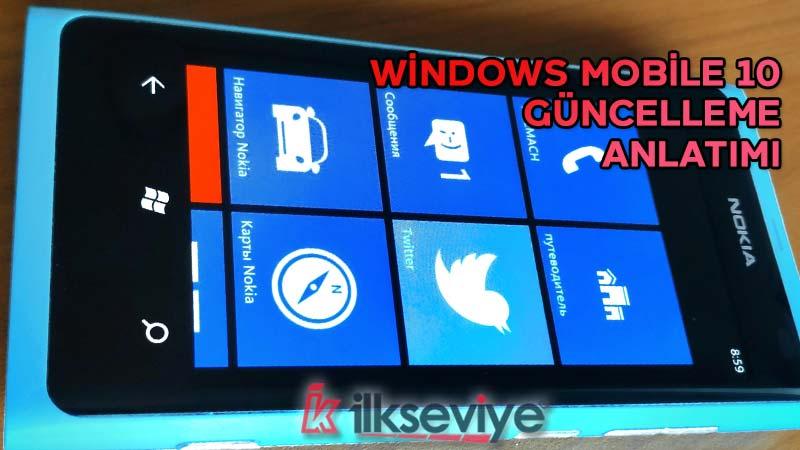 windows mobile 10 güncelleme anlatımı